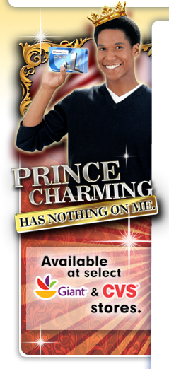 Prince Charming has nothing on me. Available at select Giant and CVS stores.